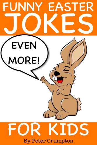 Even More Funny Easter Jokes for Kids