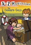 A To Z Mysteries The Gooses Gold