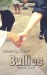 Breaking Down Bullies