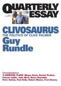 Quarterly Essay 56 Clivosaurus