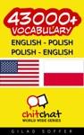 43000 English - Polish Polish - English Vocabulary