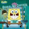 Behold No Cavities A Visit To The Dentist SpongeBob SquarePants