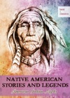Native American Stories And Legends