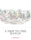 A Trip To The Ranch