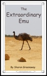 The Extraordinary Emu