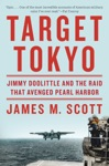 Target Tokyo Jimmy Doolittle And The Raid That Avenged Pearl Harbor