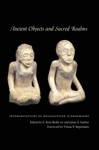 Ancient Objects And Sacred Realms