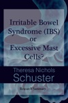 Irritable Bowel Syndrome IBS Or Excessive Mast Cells Research Summary