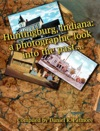 Huntingburg Indiana A Photographic Look Into The Past