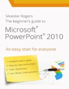 The Beginners Guide To Microsoft Powerpoint