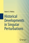 Historical Developments In Singular Perturbations