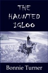 The Haunted Igloo