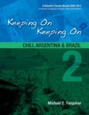 Keeping On Keeping On 2--Chile Argentina And Brazil