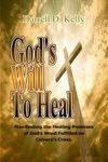 Gods Will To Heal