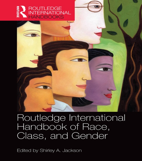 race class and gender in society The purpose of this article is to investigate how sex segregation, social class, and gender are analytically related to occupational stratification recent discussions of women and men in the labor force revolve around whether a sex-segregated model in which sex of the worker affects placement, a .