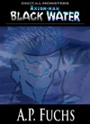 Axiom-man Black Water A Cthulhu Story Axiom-man Saga Digital Monsters