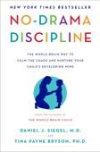 No-Drama Discipline - Daniel J. Siegel & Tina Payne Bryson Cover Art