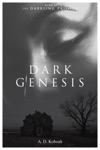 Dark Genesis The Darkling Trilogy Book 1