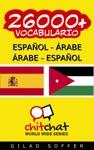 26000 Espaol - Rabe Rabe - Espaol Vocabulario