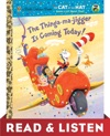 The Thinga-ma-jigger Is Coming Today Dr SeussCat In The Hat Read  Listen Edition