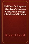 Childrens Rhymes Childrens Games Childrens Songs Childrens Stories