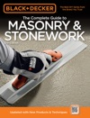 Black  Decker The Complete Guide To Masonry  Stonework 3rd Edition