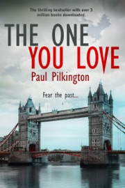 The One You Love - Paul Pilkington Book