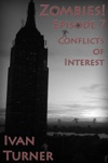 Zombies Episode 7 Conflicts Of Interest
