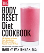 The Body Reset Diet Cookbook - Harley Pasternak Cover Art