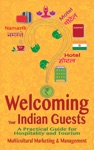 Welcoming Your Indian Guests A Practical Guide For Hospitality And Tourism