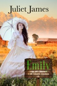 Juliet James - Emily – Sweet Montana Western Romance  artwork
