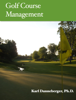 Karl Danneberger - Golf Course Management artwork