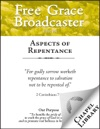 Free Grace Broadcaster - Issue 156 - Aspects Of Repentance