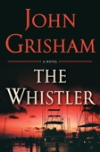 John Grisham - The Whistler  artwork