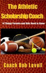 The Athletic Scholarship Coach