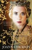 The Agincourt Bride - Joanna Hickson Cover Art