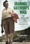 Grandma Gatewoods Walk