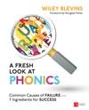 A Fresh Look At Phonics Grades K-2