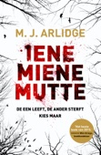 M.J. Arlidge - Iene miene mutte artwork