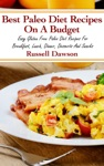 Best Paleo Diet Recipes On A Budget Easy Gluten Free Paleo Diet Recipes