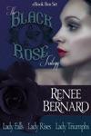 Black Rose Trilogy Box Set
