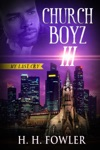 Church Boyz 3 My Last Cry