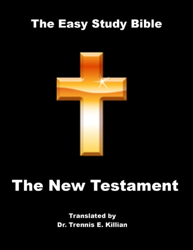 The Easy Study Bible New Testament