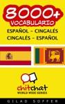8000 Espaol - Cingals Cingals - Espaol Vocabulario
