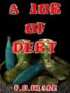 A Job Of Debt