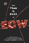 The Rise  Fall Of ECW