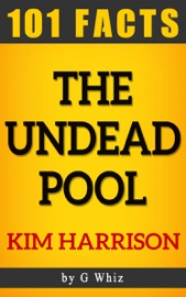 THE UNDEAD POOL – 101 AMAZING FACTS