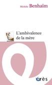 Michèle BENHAIM - L'ambivalence de la mère artwork