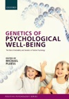 Genetics Of Psychological Well-Being