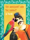 The Merchant And The Parrot